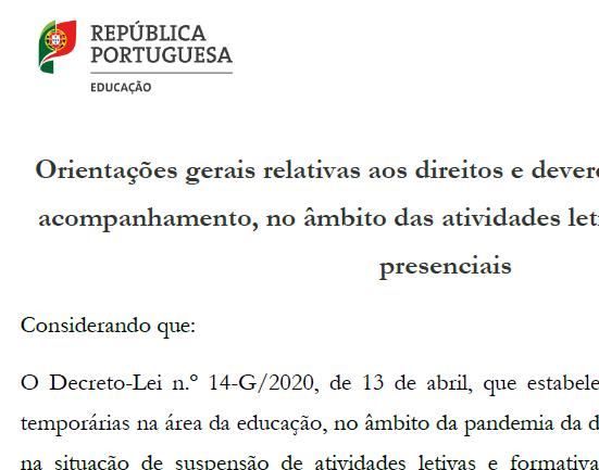 Orientações gerais relativas aos direitos e deveres dos alunos e ao seu acompanhamento, no âmbito das atividades letivas presenciais e não presenciais